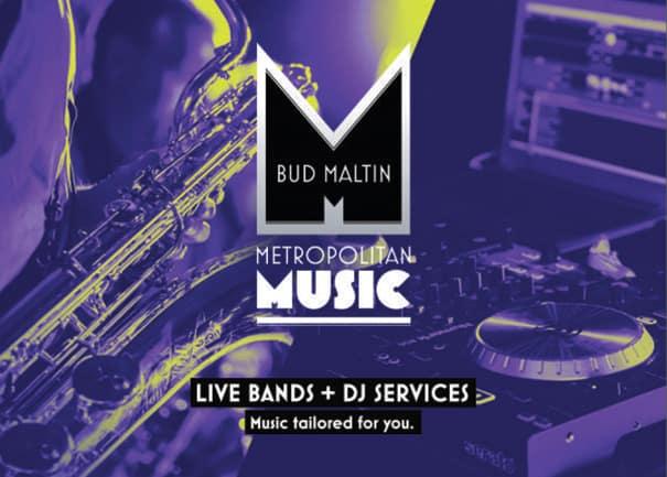 Bud Maltin Music Metropolitan Music DJ